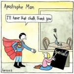 Apostrophes: When To Use Them – And When Not To