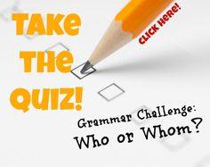 Take the Grammar Quiz!